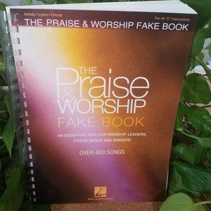 Praise And Worship Fake Book, Over 400 Songs